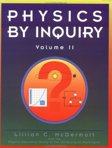 Physics by Inquiry: An Introduction to Physics and the Physical Sciences, Vol. 2 (Volume 2) (Paperback) 1st 1996 edition cover