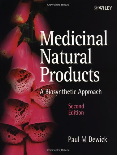 Medicinal Natural Products A Biosynthetic Approach 2nd 2002 (Revised) edition cover