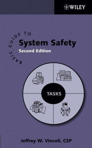 Basic Guide to System Safety  2nd 2006 (Revised) edition cover