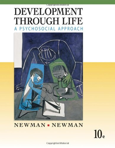 Development Through Life A Psychosocial Approach 10th 2009 edition cover