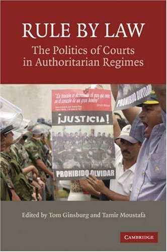Rule of Law The Politics of Courts in Authoritarian Regimes  2008 edition cover