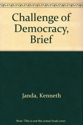Challenge of Democracy Brief 6th Edition Plus Eduspace 6th 2006 9780618796410 Front Cover