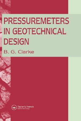 Pressuremeters in Geotechnical Design   1994 9780751400410 Front Cover