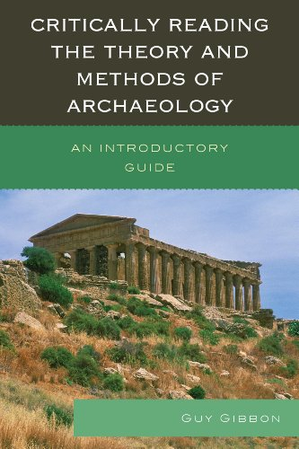 Critically Reading Theory Methods of Archaeology An Introductory Guide  2013 edition cover