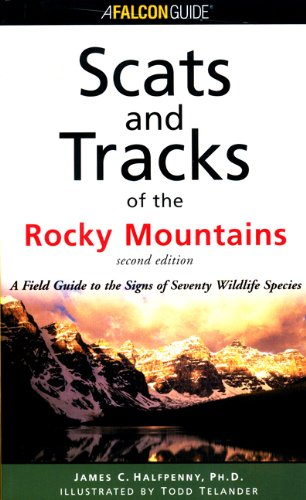 Scats and Tracks of the Rocky Mountains  2nd 2001 (Revised) edition cover