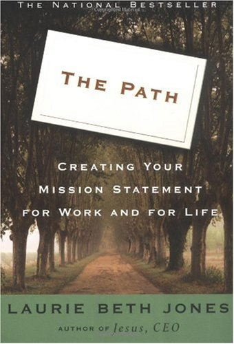 Path Creating Your Mission Statement for Work and for Life  1996 (Reprint) edition cover