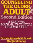 Counseling the Older Adult A Training Manual in Clinical Gerontology 2nd 1997 (Revised) edition cover