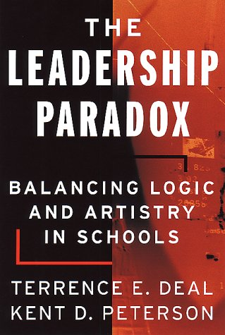Leadership Paradox Balancing Logic and Artistry in Schools  1994 edition cover