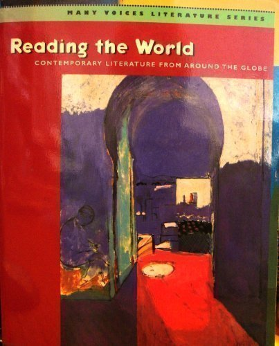 Reading The World: Contemporary Literature From Around The Globe 1st 2003 edition cover