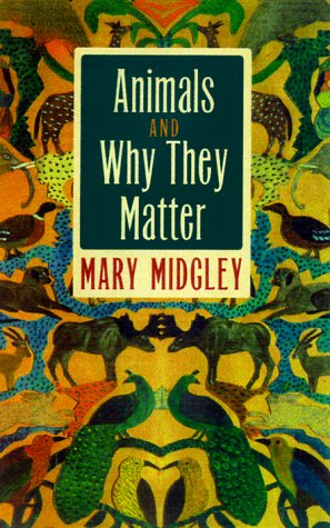 Animals and Why They Matter   1983 (Reprint) edition cover