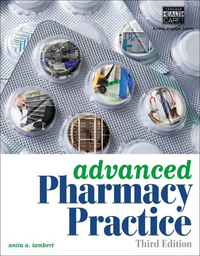 Advanced Pharmacy Practice  3rd 2015 9781133131410 Front Cover