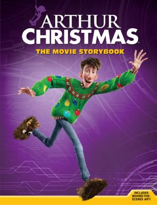 Arthur Christmas: the Movie Storybook   2011 9781402792410 Front Cover