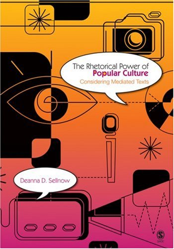Rhetorical Power of Popular Culture Considering Mediated Texts  2010 edition cover
