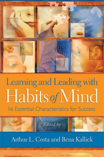 Learning and Leading with Habits of Mind 16 Essential Characteristics for Success  2008 edition cover