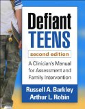 Defiant Teens, Second Edition A Clinician's Manual for Assessment and Family Intervention 2nd 2014 (Revised) edition cover