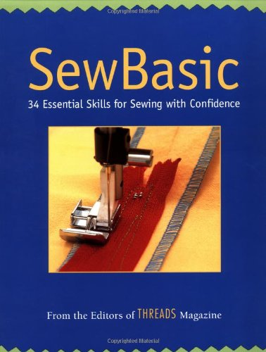Sew Basic 34 Essential Skills for Sewing with Confidence  2002 edition cover