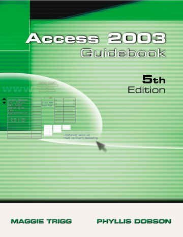 Access 2003 Guidebook for Office XP  5th 2004 (Revised) 9781576761410 Front Cover