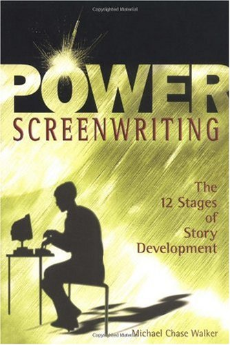 Power Screenwriting The 12 Steps of Story Development  2002 edition cover