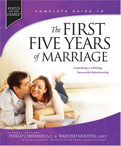 First Five Years of Marriage Launching a Lifelong, Successful Relationship  2006 edition cover