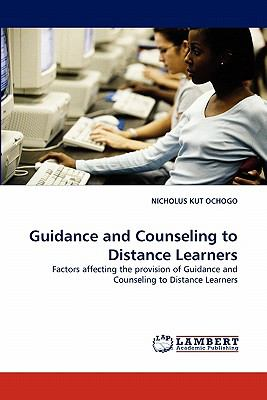 Guidance and Counseling to Distance Learners  N/A 9783843353410 Front Cover