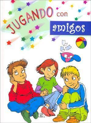 Jugando Con Amigos/ Playing With Friends  2006 edition cover