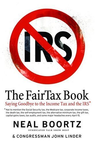 Fairtax Book Saying Goodbye to the Income Tax and the IRS N/A 9780060875411 Front Cover