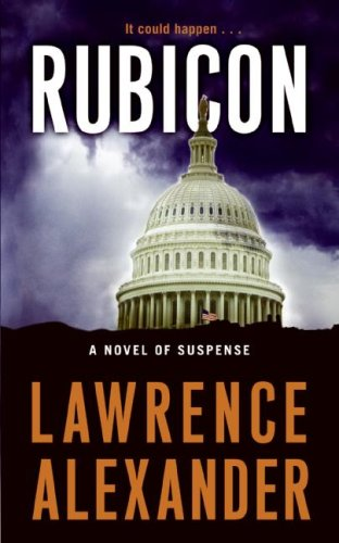 Rubicon A Novel of Suspense N/A 9780061456411 Front Cover