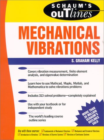 Schaum's Outline of Mechanical Vibrations   1996 edition cover