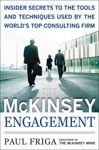 McKinsey Engagement A Powerful Toolkit for More Efficient and Effective Team Problem Solving  2009 edition cover