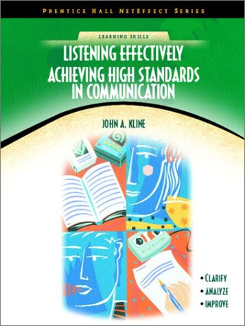 Listening Effectively Achieving High Standards in Communication   2003 edition cover
