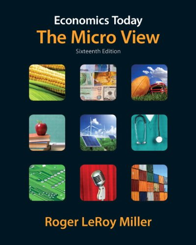 Economics Today The Micro View 16th 2012 (Revised) edition cover