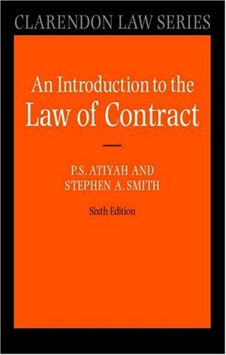 Atiyah's Introduction to the Law of Contract  6th 2003 (Revised) 9780199249411 Front Cover