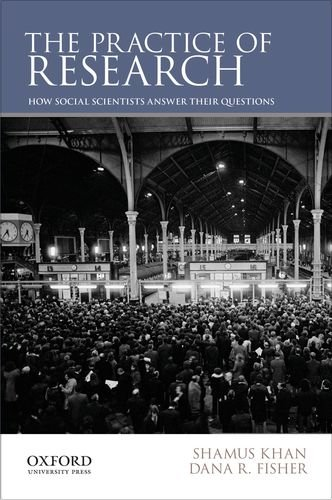 Practice of Research How Social Scientists Answer Their Questions N/A edition cover