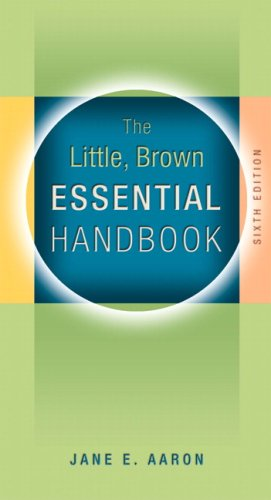 Little, Brown Essential Handbook  6th 2008 9780205591411 Front Cover