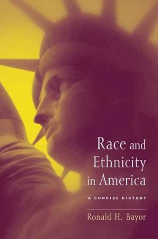 Race and Ethnicity in America A Concise History  2003 edition cover