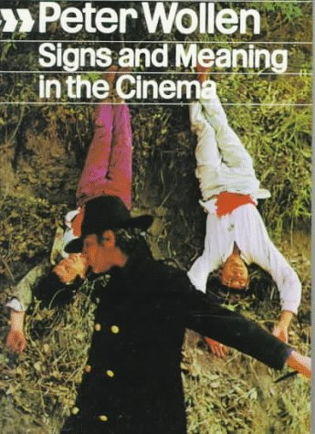 Signs and Meaning in the Cinema   1972 (Enlarged) edition cover