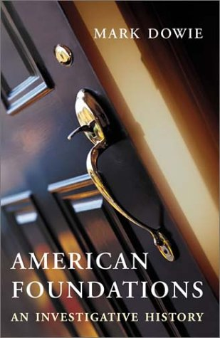 American Foundations An Investigative History  2002 edition cover