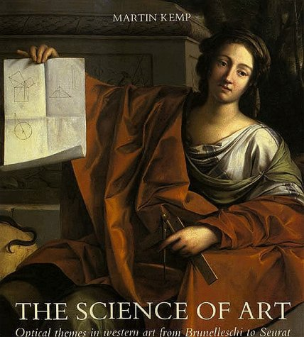 Science of Art Optical Themes in Western Art from Brunelleschi to Seurat  1990 (Reprint) 9780300052411 Front Cover