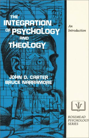 Integration of Psychology and Theology An Introduction  1979 edition cover