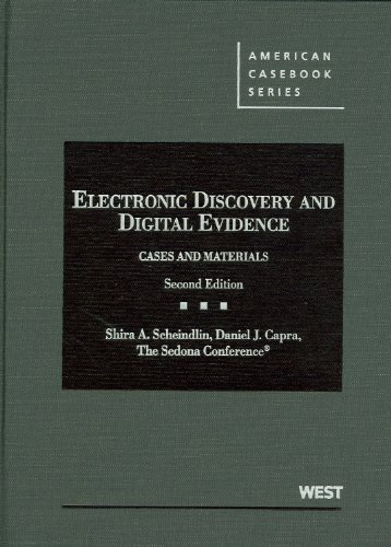 Electronic Discovery and Digital Evidence Cases and Materials 2nd 2012 (Revised) edition cover