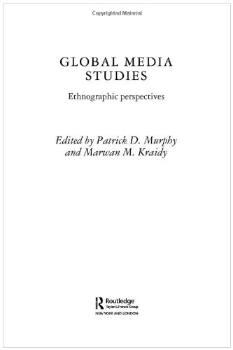 Global Media Studies Ethnographic Perspectives  2003 edition cover
