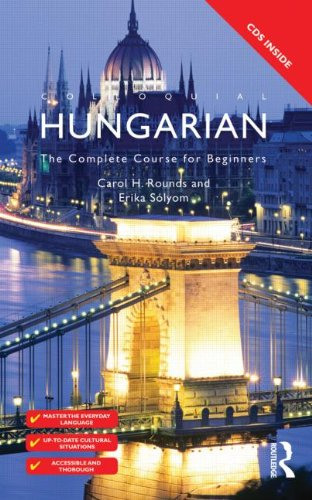 Colloquial Hungarian The Complete Course for Beginners 3rd 2011 (Revised) edition cover