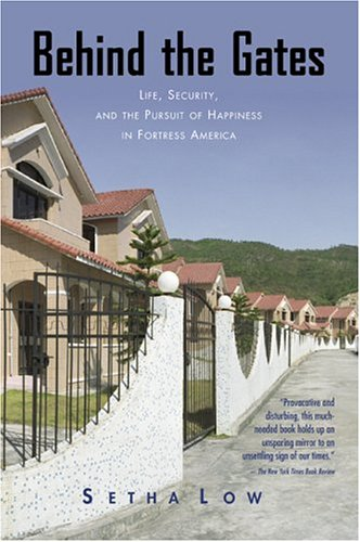 Behind the Gates Life, Security, and the Pursuit of Happiness in Fortress America  2003 edition cover