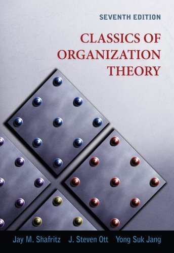 Classics of Organization Theory  7th 2011 edition cover