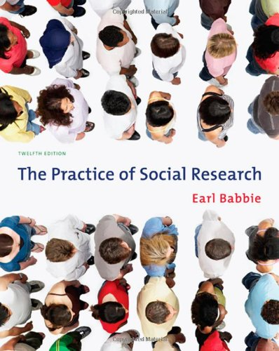 Practice of Social Research  12th 2010 edition cover