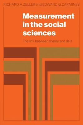 Measurement in Social Science The Link Between Theory and Data  1980 9780521299411 Front Cover