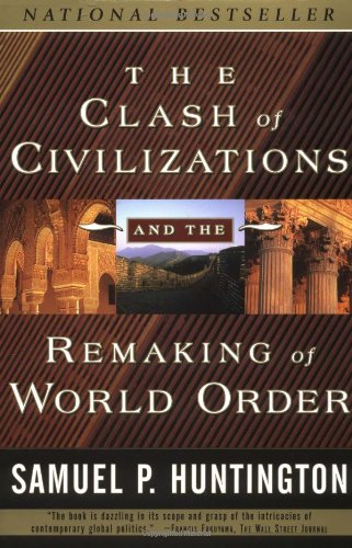Clash of Civilizations and the Remaking of World Order   1996 edition cover