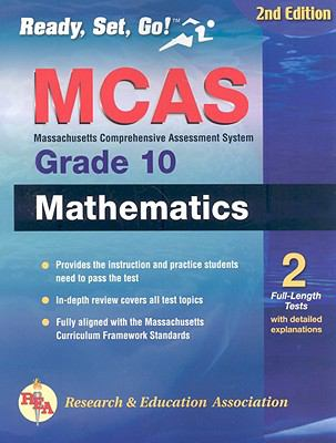 MCAS Mathematics, Grade 10 Massachusetts Comprehensive Assessent System 2nd (Revised) 9780738604411 Front Cover