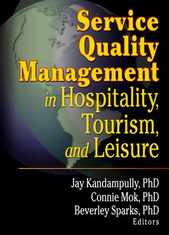 Service Quality Management in Hospitality, Tourism, and Leisure   2001 edition cover