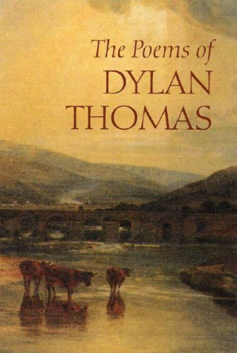 Poems of Dylan Thomas   2003 (Revised) edition cover
